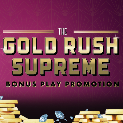 Gold Rush Supreme Promotion